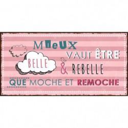 DECO WORD Image contrecollée 20X40 cm Belle et rebelle