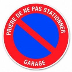 """Disque de signalisation """"Garage stationnement interdit"""" - PV"""